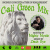 Cali Green Mix Hosted By Mighty Mystic Mixed By Dash Eye [VPAL Music]