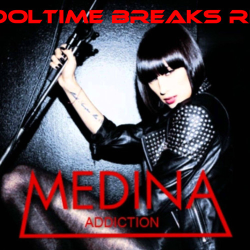 Medina - AddiCtion (Tooltime RE-Vibe Breakbeat edit)
