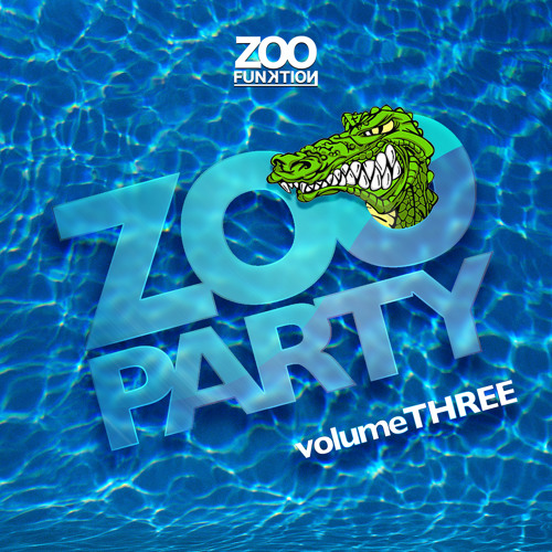 ZooParty Podcast Vol.3 [Free DownLoad] !!!!!