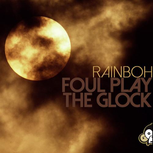 Rainboh - Foul Play