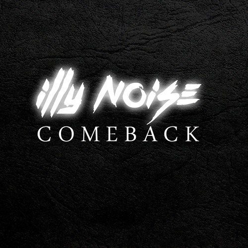 Comeback by Illy Noise