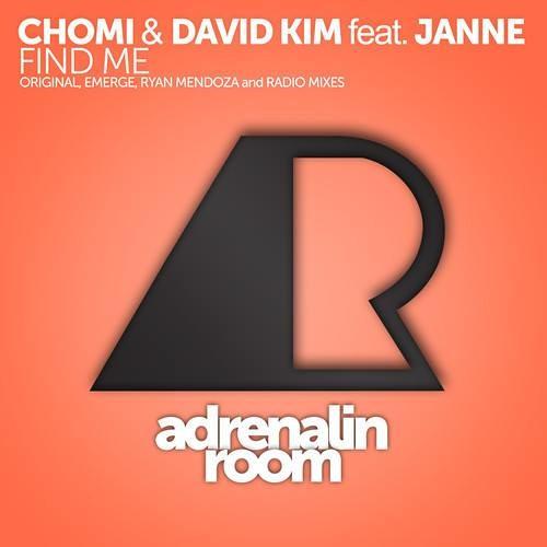 Chromi & David Kim feat. Janne- Find Me (Emerge Remix) [Adrenalin Room]