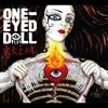 One-Eyed Doll- Break