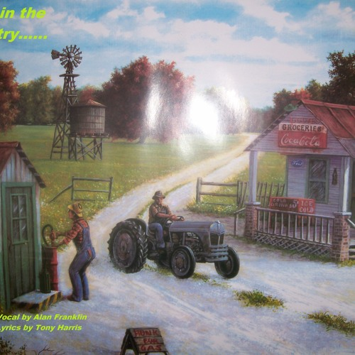 Born In The Country (Lyrics Tony Harris / Music & Vocal Alan Franklin) Original 1998