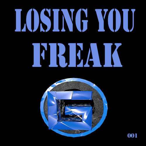 Freak - Losing You
