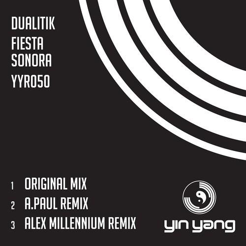 Dualitik - Fiesta Sonora (Original Mix) [Yin Yang Records] - Out Now!