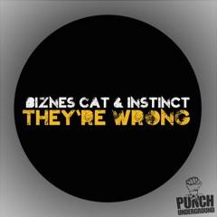 Instinct & Biznes Cat - They're wrong