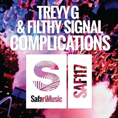 Treyy G & Filthy Signal - Complications (Mark Edward Hilder Remix)
