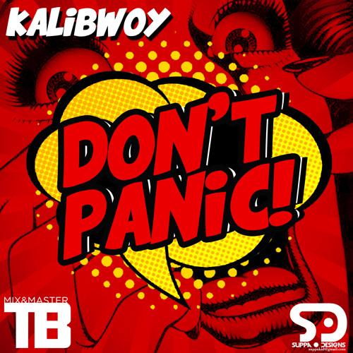 KALIBWOY - DON'T PANIC