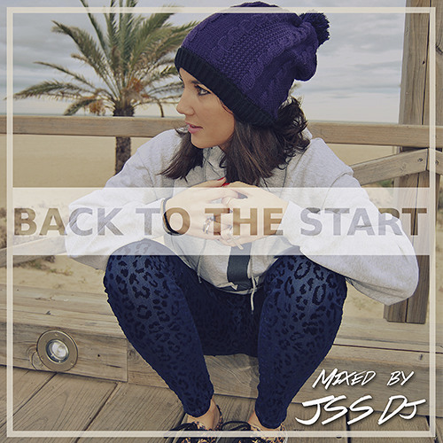 Back To The Start | Mixed By JSS Dj