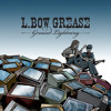 L.Bow Grease - Spam Mail