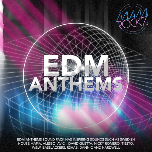 EDM Anthems Sample/Producer Pack Waves & Midi BUY NOW