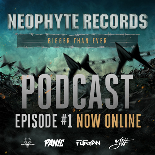 Neophyte Records - Bigger Than Ever Podcast Episode #1