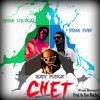 Chet (Shit Remix) Feat. Nima Fum & Boby Punch
