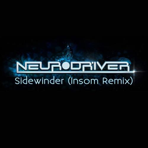 Neurodriver - Sidewinder (Insom Remix) [Free DL]