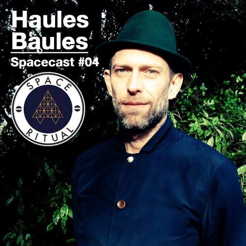 Spacecast #04 Haules Baules