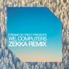 We, Computers (Zekka Remix)