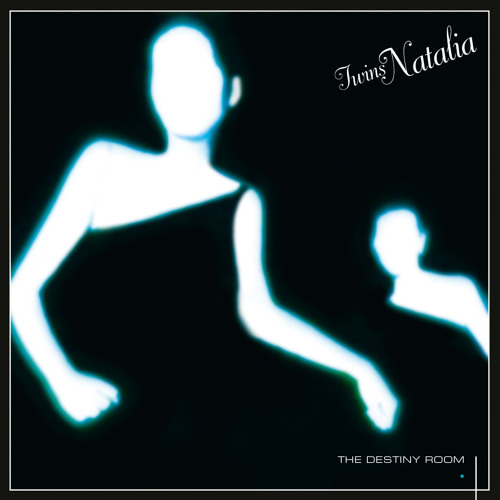TWINS NATALIA The Destiny Room LP (ANNA 048) - Out early March 2014