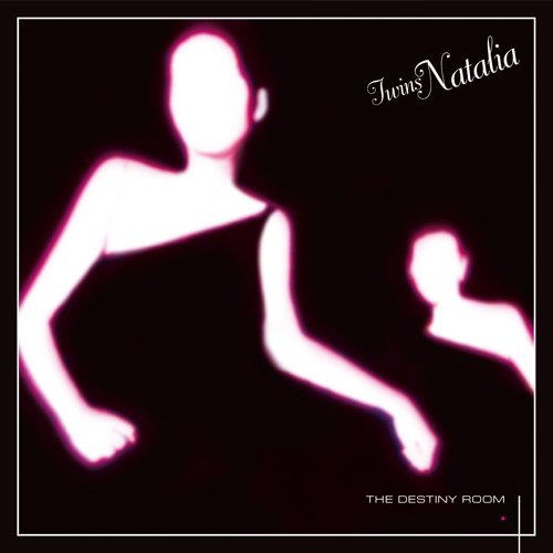 TWINS NATALIA The Destiny Room CD Bonus Tracks (ANNA 048-CD) Out early March 2014