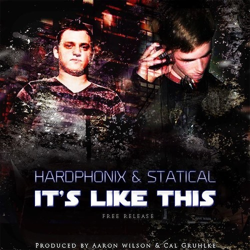 It's Like This by Hardphonix & Statical