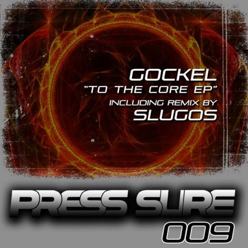 Gockel - To The Core (SlugoS RMX)