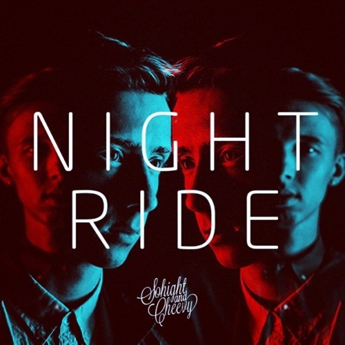 Sohight & Cheevy - Night Ride