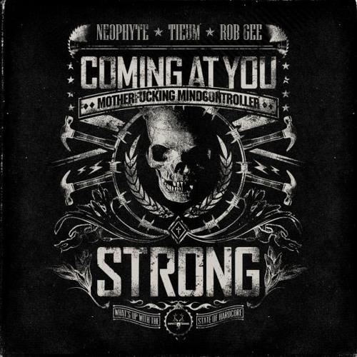 Coming At You Strong - Kyan el Loco Remix