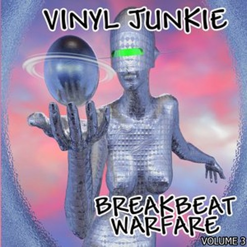 VINYL JUNKIE - Breakbeat Warfare Vol 3 (Mixtape) FREE DOWNLOAD