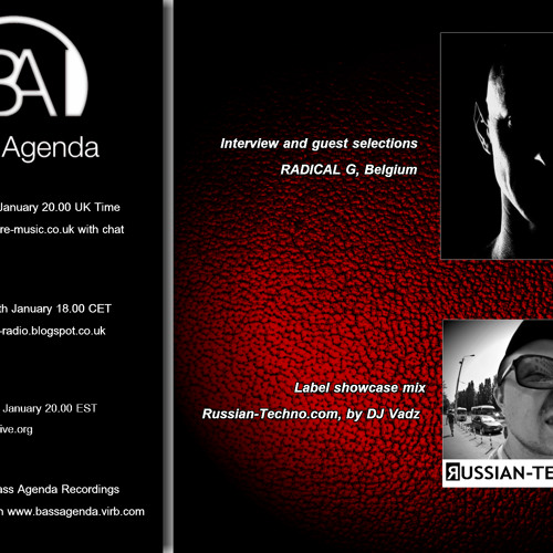 Bass Agenda 70: Interview & selections with RADICAL G & Label showcase mix: Russian-Techno.com