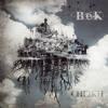 BeK - Unfinished