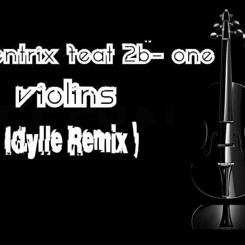 Gaiazentrix Feat 2B- One - Violins (Idylle Remix _ Snippet Pre)