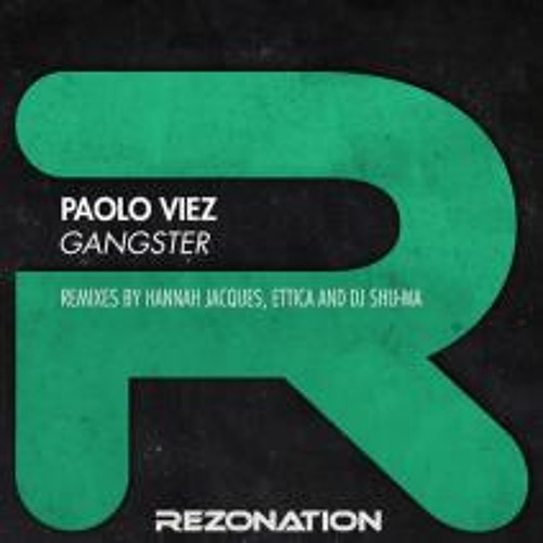 Paolo Viez - Gangster (Out Now on Beatport)