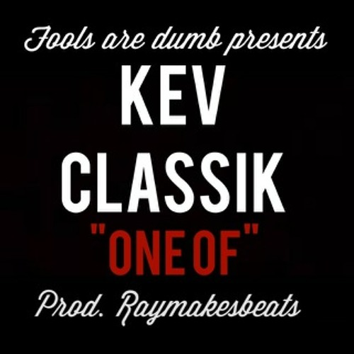 Kev Classik- One Of