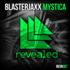 Blasterjaxx - Mystica (Original Mix) (Jaym4r Edit)