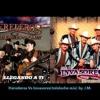 Los Herederos De Nuevo Leon VS. Los Invasores De Nuevo Leon Mix.