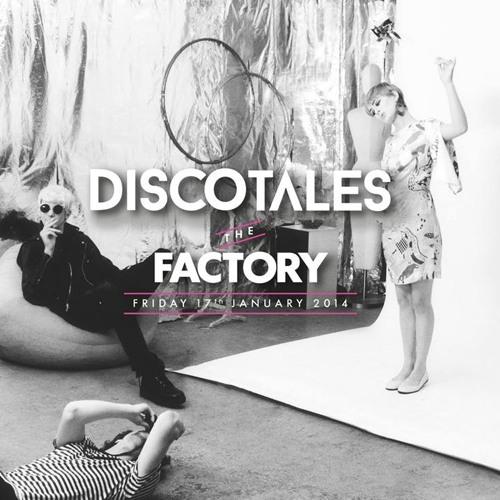 DISCOT▲LES - /// The Factory ///
