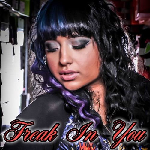 Freak in You (Produced by Happy Perez)