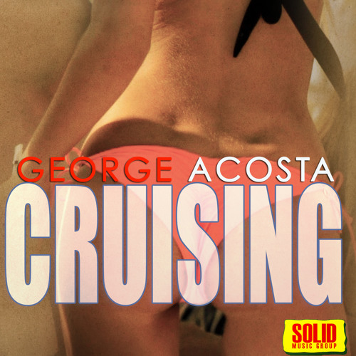George Acosta Cruising 2014 (Preview)