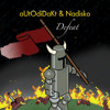 aUtOdidakT & Nadisko - *Defeat EP Teaser*