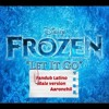 Libre soy! Ost Frozen ◄♫ Male Version ► [Shorth Version] Fandub Latino  ~ COver's Aaronchii ~