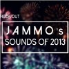 Jammo - Sounds Of 2013