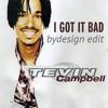 Tevin Campbell - I Got It Bad (bydesign edit)