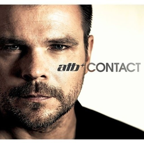 ATB - Contact (3CDs) (Album 32Min Minimix) (OUT  24.01.2014) By : Trance Music ♥