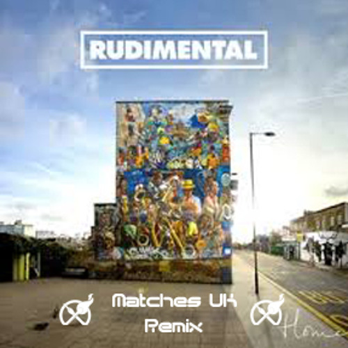 Rudimental - Baby (Matches UK House Remix) **Free Download**