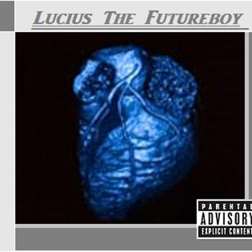 Lucius The Futureboy - Dark Days Of Heart Pains (Full EP)