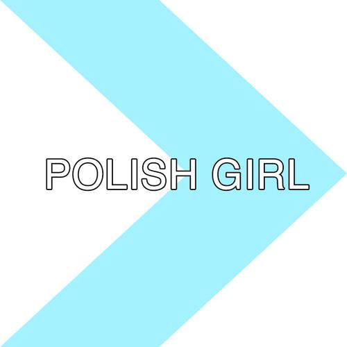 Polish Girl (Neon Indian Cover)