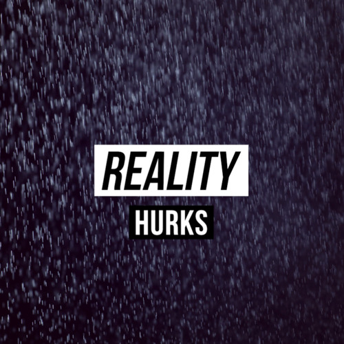 Hurks - Reality (Audacious Frequency Remix) | Free Download