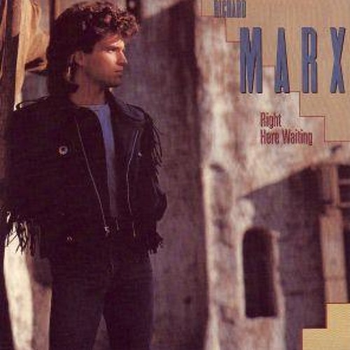 Richard Marx - Right here waiting