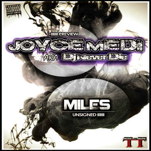 Joyce Medi - Miles (Preview & Unsigned)