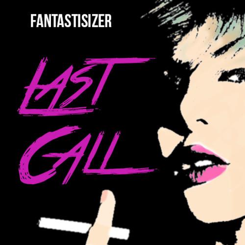 FANTASTISIZER - THE END GAME